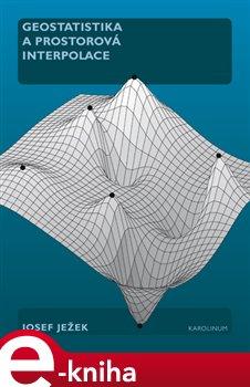 Obálka titulu Geostatistika a prostorová interpolace