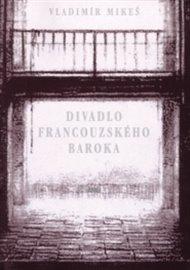 Divadlo francouzského baroka