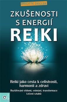 Obálka titulu Zkušenosti s energií reiki