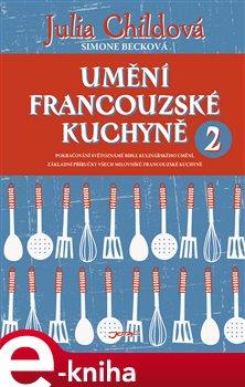 Obálka titulu Umění francouzské kuchyně 2