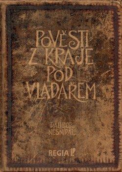 Obálka titulu Pověsti z kraje pod Vladařem