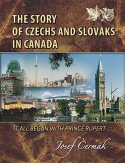 Obálka titulu The Story of Czechs and Slovaks in Canada