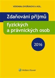 Zdaňování příjmů fyzických a právnických osob 2016