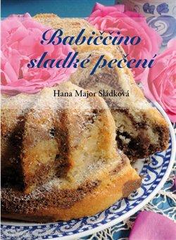 Obálka titulu Babiččino sladké pečení