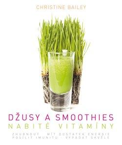 Obálka titulu Džusy a smoothies nabité vitamíny