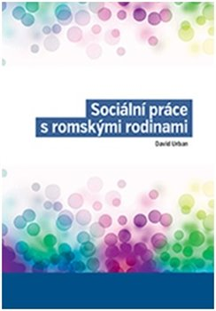 Obálka titulu Sociální práce s romskými rodinami