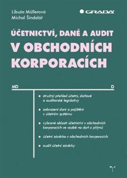 Obálka titulu Účetnictví, daně a audit v obchodních korporacích
