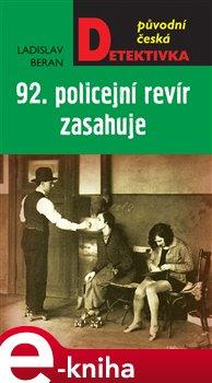 Obálka titulu 92. policejní revír zasahuje