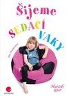 Obálka knihy Šijeme sedací vaky