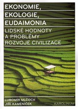 Obálka titulu Ekonomie, ekologie, eudaimonia