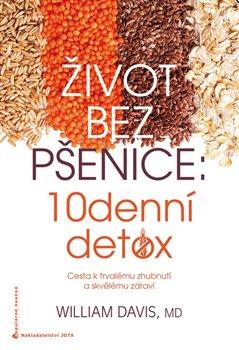 Obálka titulu Život bez pšenice: 10denní detox