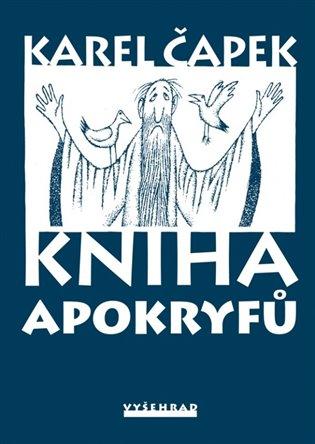 Kniha apokryfů - Karel Čapek | Booksquad.ink