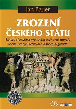 Obálka titulu Zrození českého státu