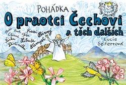 Obálka titulu Pohádka o praotci Čechovi a těch dalších