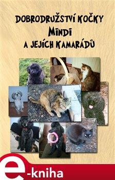Obálka titulu Dobrodružství kočky Mindi a jejích kamarádů