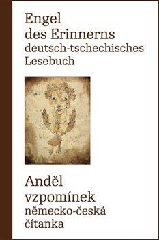 Obálka titulu Engel des Erinnerns Deutsch-tschechisches Lesebuch