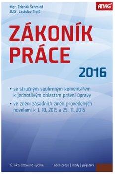 Obálka titulu Zákoník práce 2016 (sešitové vydání)