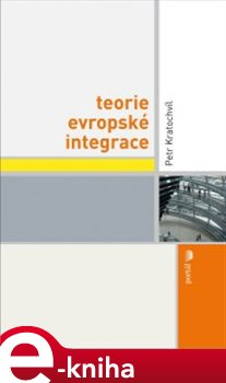 Obálka titulu Teorie evropské integrace