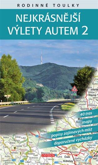 Rodinné toulky: Nejkrásnější výlety autem 2 - Peter David, | Booksquad.ink