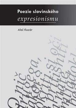 Obálka titulu Poezie slovinského expresionismu