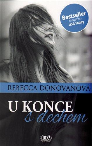 U konce s dechem - Rebecca Donovan   Booksquad.ink