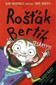 Obálka titulu Rošťák Bertík – Tesákyyy!