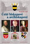 Obálka knihy Čeští biskupové a arcibiskupové