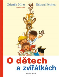 Obálka titulu O dětech a zvířátkách