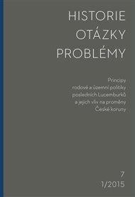 Historie – Otázky - Problémy 1/2015