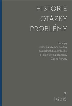 Obálka titulu Historie – Otázky - Problémy 1/2015