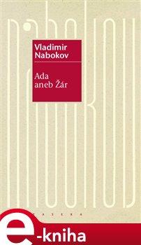 Ada aneb Žár - Vladimir Nabokov e-kniha