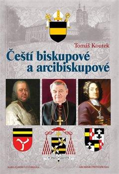 Obálka titulu Čeští biskupové a arcibiskupové