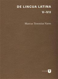 De lingua Latina V-VII