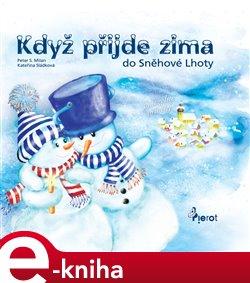 Obálka titulu Když přijde zima do Sněhové Lhoty