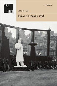 Obálka titulu Zprávy z Prahy 1953