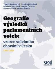 Geografie výsledků parlamentních voleb: prostorové vzorce volebního chování v Česku 1992-2013