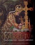 Karel IV. (Císař a český král – vizionář a zakladatel) - obálka