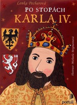 Obálka titulu Po stopách Karla IV.