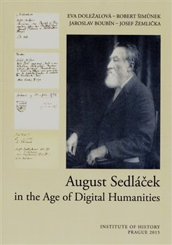 Obálka titulu August Sedláček in the Age of Digital Humanities