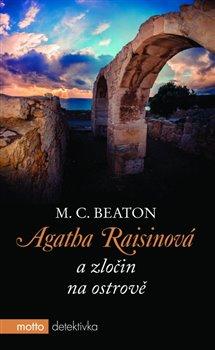 Obálka titulu Agatha Raisinová a zločin na ostrově