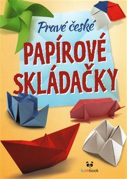 Obálka titulu Pravé české papírové skládačky