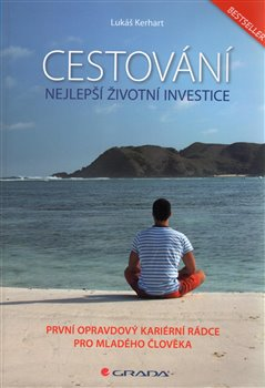 Obálka titulu Cestování – nejlepší životní investice