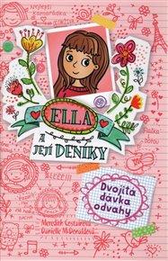 Ella a její deníky 1: Dvojitá dávka odvahy