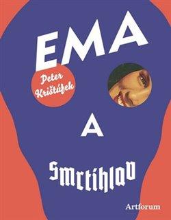 Obálka titulu Ema a smrtihlav