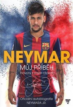 Obálka titulu Neymar: Můj příběh