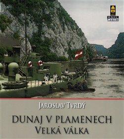 Obálka titulu Dunaj v plamenech