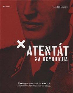 Obálka titulu Atentát na Heydricha