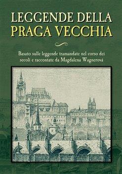 Obálka titulu Leggende della Praga vecchia