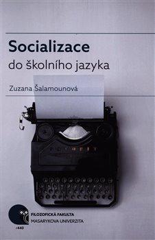 Obálka titulu Socializace do školního jazyka