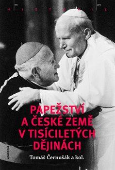 Obálka titulu Papežství a české země v tisíciletých dějinách
